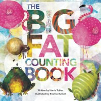 The Big Fat Counting Book - Harris Tobias, Brianne Burnell