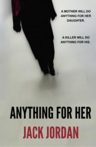 Anything for Her - Jack Jordan