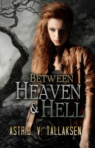 Between Heaven and Hell (Freefall, #2) - Astrid V. Tallaksen