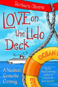 Love on the Lido Deck: A Nautical Romantic Comedy - Barbara Oliverio