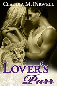 Lover's Purr (Lover's Purr #1) - Claudia M. Farwell