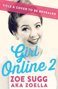 Girl Online 2 - Zoe Sugg