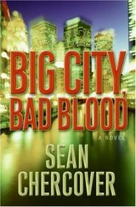 Big City, Bad Blood - Sean Chercover