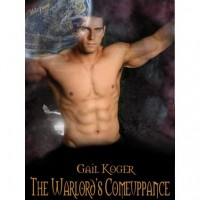 The Warlord's Comeuppance (Coletti Warlords #2) - Gail Koger