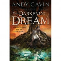 The Darkening Dream - Andy Gavin