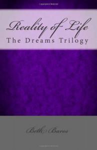 Reality of Life - Beth Bares