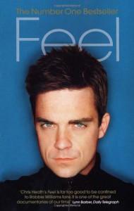 Feel: Robbie Williams - Chris Heath