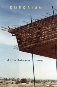 Emporium: Stories - Adam Johnson
