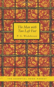 The Man With Two Left Feet - P.G. Wodehouse