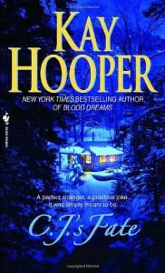 C.J.'s Fate - Kay Hooper