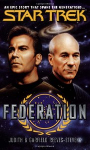 Federation (Star Trek) - 'Judith Reeves-Stevens',  'Garfield Reeves-Stevens'