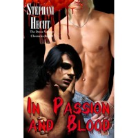 In Passion and Blood - Stephani Hecht