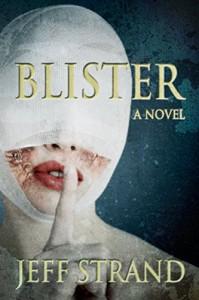Blister - Jeff Strand