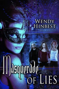 Masquerade of Lies - Wendy Hinbest