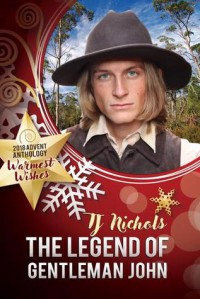 The Legend Of Gentleman John  - T.J. Nichols