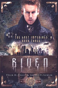 Riven: The Lost Imperials - Sherry D. Ficklin, Tyler H. Jolley