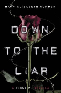 Down to the Liar - Mary Elizabeth Summer