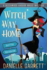 Witch Way Home - Danielle Garrett