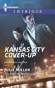 Kansas City Cover-Up (The Precinct: Cold Case) - Julie Miller