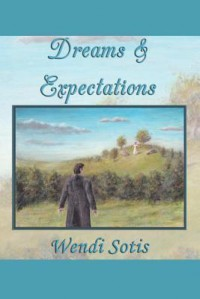 Dreams and Expectations - Wendi Sotis