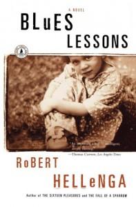 Blues Lessons: A Novel - Robert Hellenga