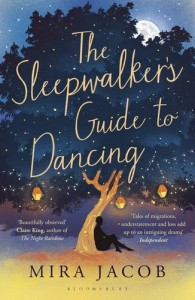 The Sleepwalker's Guide to Dancing - Mira Jacob