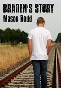 Braden's Story - Mason Dodd