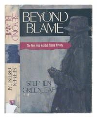 Beyond Blame - Stephen Greenleaf