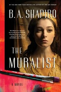 The Muralist - B.A. Shapiro