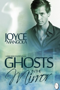 Ghosts in the Mirror - Joyce Mangola