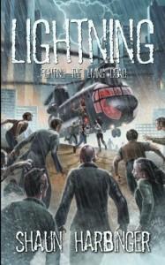 Lightning: Fighting the Living Dead (Undead Rain) (Volume 3) - Shaun Harbinger