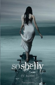 So Shelly - Ty Roth