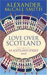 Love Over Scotland - Alexander McCall Smith