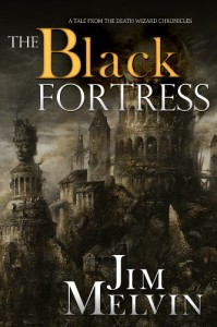The Black Fortress - Jim Melvin