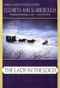 The Lady in the Loch - Elizabeth Ann Scarborough