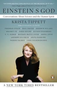 Einstein's God: Conversations About Science and the Human Spirit - Krista Tippett