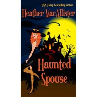 Haunted Spouse - Heather MacAllister