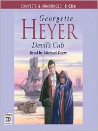 Devil's Cub - Michael Drew, Georgette Heyer