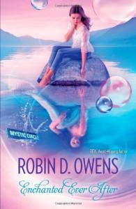 Enchanted Ever After (Luna Books) - Robin D. Owens
