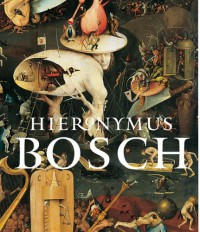 Hieronymus Bosch - David Dabricant, Larry Silver
