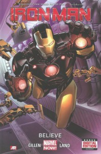 Iron Man, Vol. 1: Believe - Kieron Gillen, Greg Land