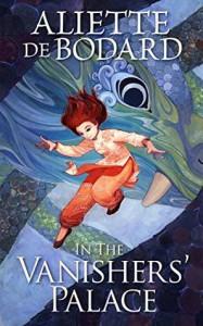 In the Vanisher's Palace - Aliette de Bodard