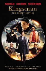 Kingsman: The Secret Service - Mark Millar, Matthew Vaughn, Dave Gibbons