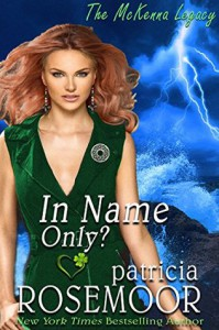 In Name Only - Patricia Rosemoor