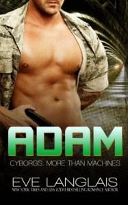 Adam (Cyborgs: More Than Machines) (Volume 6) - Eve Langlais