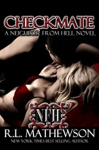 Checkmate (Neighbor from Hell #3) - R.L. Mathewson