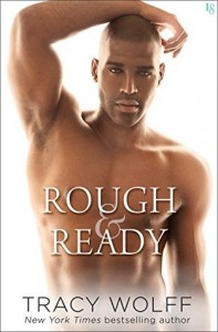 Rough & Ready - Tracy Wolff