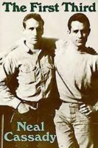 The First Third - Neal Cassady