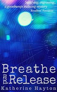 Breathe and Release - Katherine Hayton