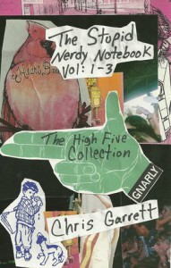 The Stupid Nerdy Notebook Vol 1-3: The High Five Collection - Chris  Garrett